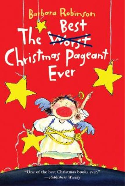10. The Best Christmas Pageant Ever