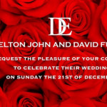 Sir Elton John requests your presence at his wedding