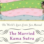 Unsexy Kama Sutra For Married Couples