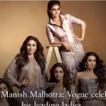 So Much Gorgeousness In One Cover: Vogue Celebrates 25 Years Of Manish Malhotra