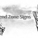 10 Dreaded Signs That Scream You Are In The Forbidden Friendzone