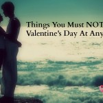 10 Things NOT To Do On Valentine's Day