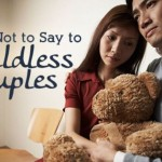 12 Things NEVER To Say To Couples Without Kids