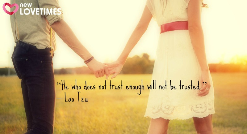 quotes on trust_New_Love_Times