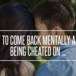 14 Helpful Tips On How To Get Over Being Cheated On
