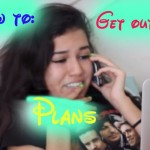 13 Hilarious Ways To Get Out Of Plans