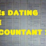 12 Good And Bad Things You Will Relate To If You Are Dating An Accountant