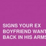 16 Strong Signs Your Ex Wants You Back In Their Life