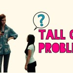 13 Irritating Problems Only Tall Girls Understand