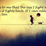 15 Inspiring Quotes For The Brave Souls Who Do Not Shy Away From Storms