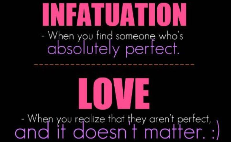 infatuation verses love Infatuation vs love  marriage singles girls of california great dating quotes if they have this relationship, customers can be confident that their advice will be tailored to them, not just a set of rules given to everyone.
