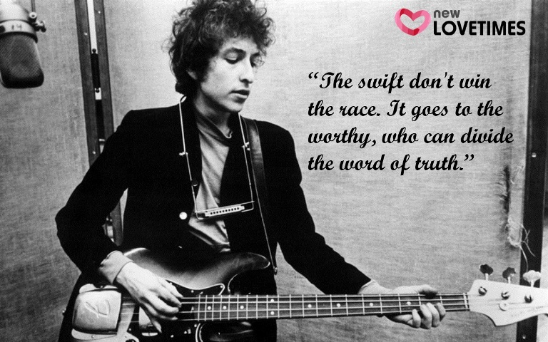 21 Powerful Bob Dylan Quotes For Those Who Just Can't Get Enough