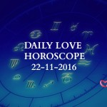 #AstroSpeak Daily Love Horoscope For 22nd  November, 2016
