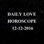 #AstroSpeak Daily Love Horoscope For 12th December, 2016