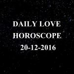 #AstroSpeak Daily Love Horoscope For 20th December, 2016