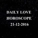 #AstroSpeak Daily Love Horoscope For 21st December, 2016