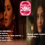 #BestOf2016 Ek Tarfa Pyaar Ki Taaqat Hi Kuch Aur Hoti Hai: The 10 Most ROMANTIC Dialogues Of 2016