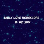 #AstroSpeak Daily Love Horoscope For 16th February, 2017