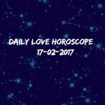 #AstroSpeak Daily Love Horoscope For 17th February, 2017