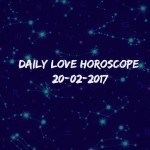 #AstroSpeak Daily Love Horoscope For 20th February, 2017