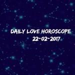 #AstroSpeak Daily Love Horoscope For 22nd February, 2017