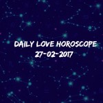 #AstroSpeak Daily Love Horoscope For 27th February, 2017