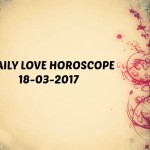 #AstroSpeak Daily Love Horoscope for 18th March, 2017