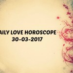 #AstroSpeak Daily Love Horoscope For 30th March, 2017