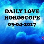 #AstroSpeak Daily Love Horoscope For 3rd April, 2017