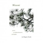 Poems From Weweni by Margaret Noodin